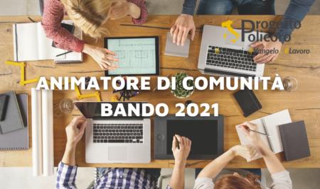 Progetto Policoro 2021: aperto il bando per Animatore di Comunità